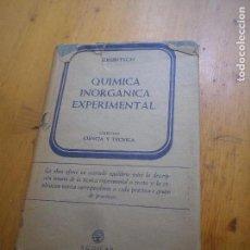 Libros de segunda mano de Ciencias: QUÍMICA INORGÁNICA EXPERIMENTAL HERIBERT GRUBITSCH EDITORIAL AGUILAR 1959 . Lote 164967078