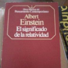 Libros de segunda mano de Ciencias: EL SIGNIFICADO DE LA RELATIVIDAD - ALBERT EINSTEIN. Lote 165398422