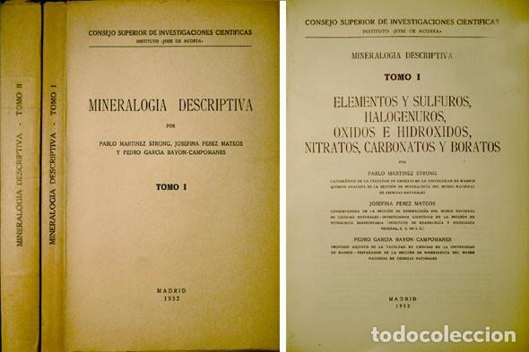 MINERALOGÍA DESCRIPTIVA. [I: ELEMENTOS Y SULFUROS, HALOGENUROS...II: SULFATOS, TELURATOS...]. 1952-5 (Libros de Segunda Mano - Ciencias, Manuales y Oficios - Física, Química y Matemáticas)