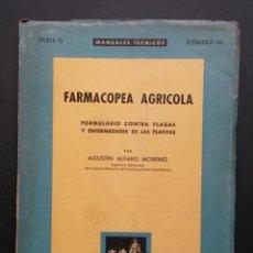 Libros de segunda mano de Ciencias: A151.- FARMACOPEA AGRICOLA.- AGUSTIN ALFARO MORENO. Lote 165456818