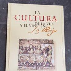 Libros de segunda mano: CULTURA DE LA VID Y EL VINO EN LA RIOJA - ARM21. Lote 165477474