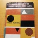 Libros de segunda mano de Ciencias: SOBRE ECUACIONES DIFERENCIALES ORDINARIAS (WITOLD HUREWICZ) RIALP. Lote 165490618