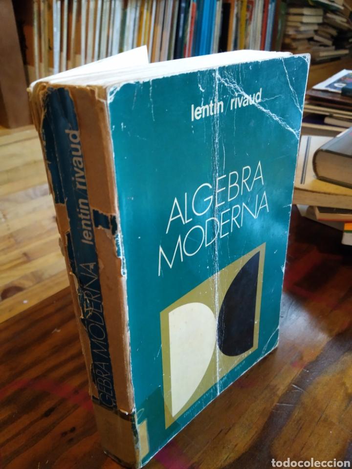 ALGEBRA MODERNA. LENTIN. RIVAUD (Libros de Segunda Mano - Ciencias, Manuales y Oficios - Física, Química y Matemáticas)