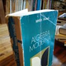 Libros de segunda mano de Ciencias: ALGEBRA MODERNA. LENTIN. RIVAUD. Lote 165647094