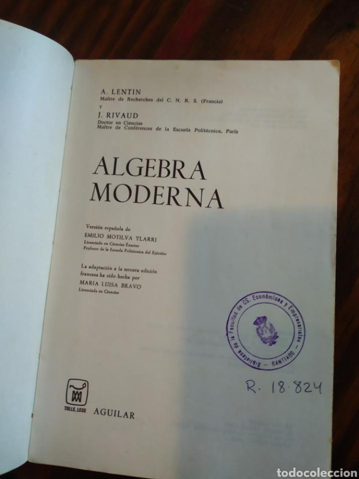 Libros de segunda mano de Ciencias: ALGEBRA MODERNA. LENTIN. RIVAUD - Foto 2 - 165647094