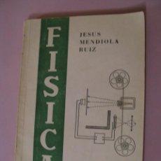 Libros de segunda mano de Ciencias: FISICA. SEXTO CURSO. JESUS MENDIOLA RUIZ. SANTANDER 1966.. Lote 165685990