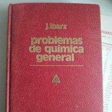 Libros de segunda mano de Ciencias: PROBLEMAS DE QUIMICA GENERAL J.IBARZ. Lote 165747980