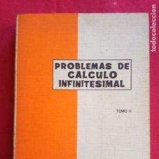 Libros de segunda mano de Ciencias: PROBLEMAS DE CALCULO INFINITESIMAL TOMO II. COLECCION R.A.E.C. . Lote 165831134