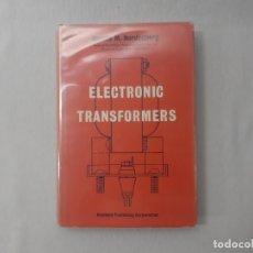 Libros de segunda mano de Ciencias: ELECTRONIC TRANSFORMERS POR H. M. NORDENBURG (1964) - NORDENBURG, H. M.. Lote 165912104