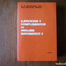Libros de segunda mano de Ciencias: LIBRO EJERCICIOS Y COMPLEMENTOS DE ANÁLISIS MATEMÁTICOS TECNOS. Lote 166162074