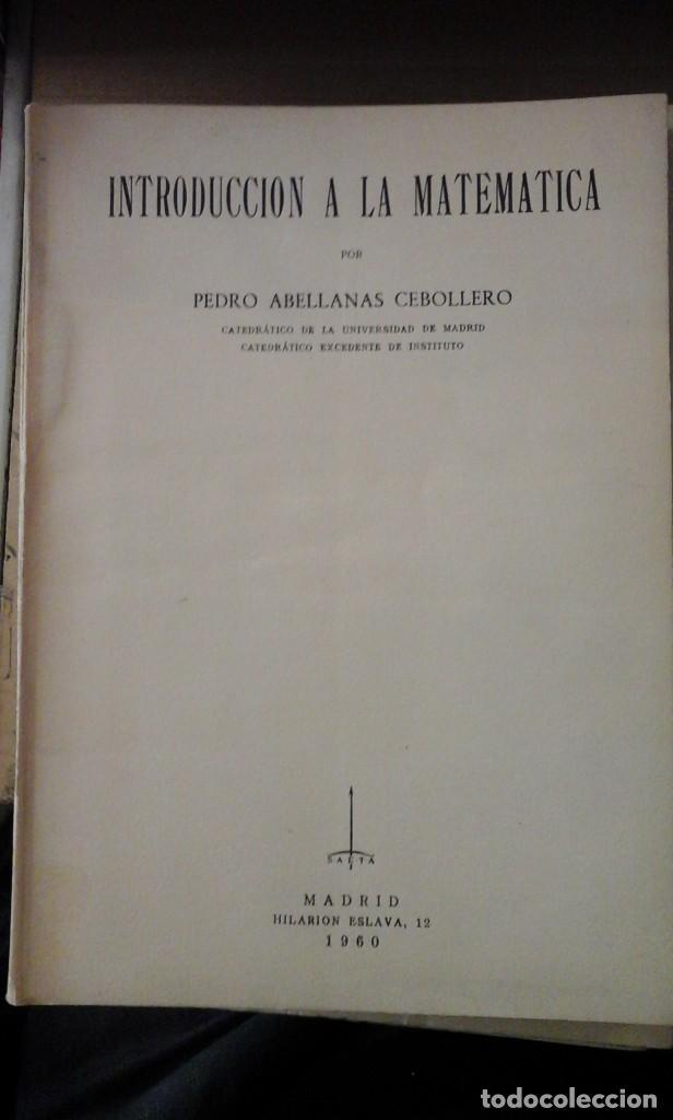 PEDRO ABELLANAS CEBOLLERO: INTRODUCCIÓN A LA MATEMÁTICA (MADRID, 1960) (Libros de Segunda Mano - Ciencias, Manuales y Oficios - Física, Química y Matemáticas)