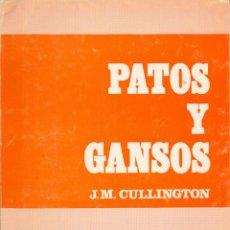 Libros de segunda mano: PATOS Y GANSOS. Lote 171018095