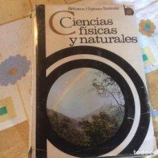 Libros de segunda mano de Ciencias: CIENCIAS FISICAS Y NATURALES, LUIS POSTIGO BIBLIOTECA HISPANIA ILUSTRADA. Lote 166367018