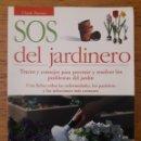 Libros de segunda mano: SOS DEL JARDINERO / CLAUDE BUREAUX / EDI. DE VECCHI / EDICIÓN 2006. Lote 166389070