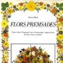 Libros de segunda mano: FLORS PREMSADES. Lote 166461982