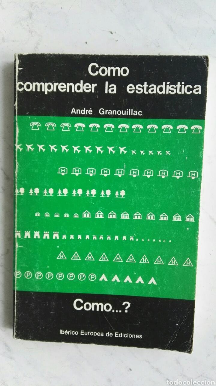 COMO COMPRENDER LA ESTADÍSTICA (Libros de Segunda Mano - Ciencias, Manuales y Oficios - Física, Química y Matemáticas)