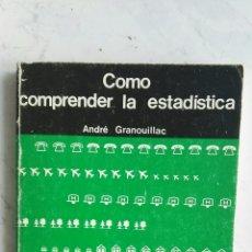 Libros de segunda mano de Ciencias: COMO COMPRENDER LA ESTADÍSTICA. Lote 166574173