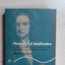 Libros de segunda mano de Ciencias: NEWTON Y EL FALSIFICADOR - LEVENTON, THOMAS. Lote 166713278