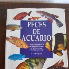 Libros de segunda mano: PECES DE ACUARIO GRAN FORMATO PECES EXÓTICOS DE AGUA DULCE Y DE MAR GINA SANDFORD. Lote 166770789