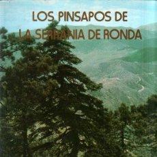 Libros de segunda mano: LOS PINSAPOS DE LA SERRANIA DE RONDA. AGUSTIN BOU Y TORT. 1974.. Lote 166780942