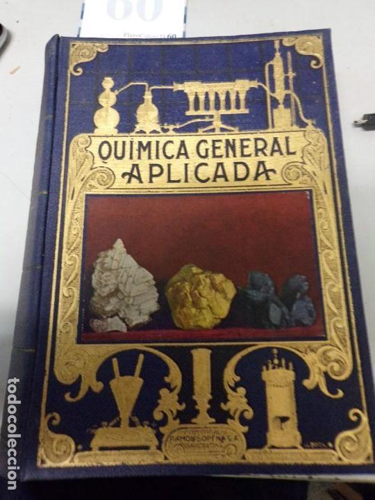 QUIMICA GENERAL APLICADA 1939 (Libros de Segunda Mano - Ciencias, Manuales y Oficios - Física, Química y Matemáticas)