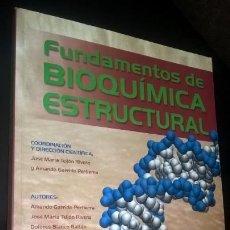 Libros de segunda mano de Ciencias: FUNDAMENTOS DE BIOQUIMICA ESTRUCTURAL. VV.AA. TEBAR 2006.. Lote 166981000