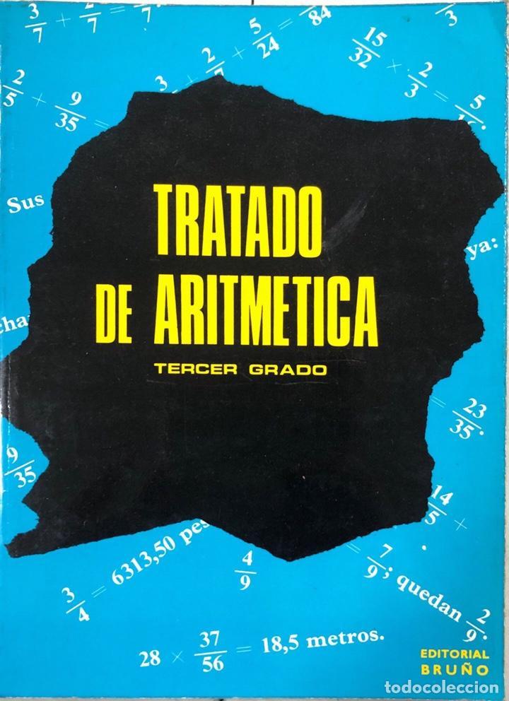 TRATADO DE ARITMETICA. TERCER GRADO. 24ª EDICION. EDITORIAL BRUÑO. MADRID, 1978. (Libros de Segunda Mano - Ciencias, Manuales y Oficios - Física, Química y Matemáticas)