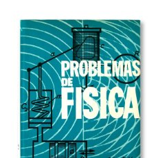 Libros de segunda mano de Ciencias: PROBLEMAS DE FÍSICA - LUIS DEL ARCO VICENTE - 2ª EDICIÓN. Lote 166992760