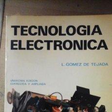 Libros de segunda mano de Ciencias: TECNOLOGÍA ELECTRÓNICA (MADRID, 1983). Lote 167117288
