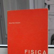 Libros de segunda mano de Ciencias: FISICA POR JESUS RUIZ VAZQUEZ. TERMOLOGIA.. Lote 167170916