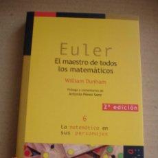 Libros de segunda mano de Ciencias: EULER.EL MAESTRO DE TODOS LOS MATEMÁTICOS - WILLIAM DUNHAM - ED. NIVOLA, 2006 - NUEVO. Lote 167209824