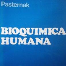 Libros de segunda mano de Ciencias: BIOQUIMICA HUMANA PASTERNAK EXPAXS 1980. Lote 167502488
