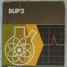 Libros de segunda mano de Ciencias: FÍSICA Y QUÍMICA BUP 2 - JOSÉ ANTONIO FIDALGO SÁNCHEZ - EVEREST 1979 - VER INDICE. Lote 167572892