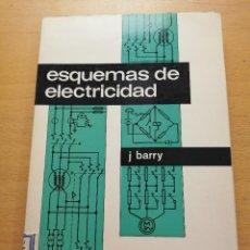 Libros de segunda mano de Ciencias: ESQUEMAS DE ELECTRICIDAD (J. BARRY) MARCOMBO. Lote 167581240