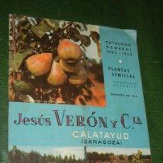 Libros de segunda mano: CATALOGO GENERAL PLANTAS SEMILLAS JESUS VERON Y CIA, CALATAYUD ZARAGOZA 1962-1963. Lote 167626704