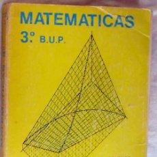 Libros de segunda mano de Ciencias: MATEMÁTICAS 3º B.U.P. - CARLOS RODRÍGUEZ CALDERÓN / JOSÉ VICENTE GARCÍA SESTAFE 1977 - VER INDICE. Lote 167668516