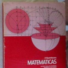 Libros de segunda mano de Ciencias: MATEMÁTICAS 3º BACHILLERATO - JAVIER GUILLEN / ROBERTO NAVARRO - ED. MAGISTERIO 1977 - VER INDICE. Lote 167674560