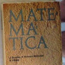 Libros de segunda mano de Ciencias: MATEMÁTICA 1º BACHILLERATO - JUAN BOADAS / RAFAEL ROMERO - ED. TEIDE 1975 - VER INDICE. Lote 167675576