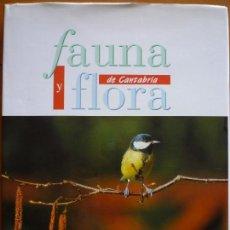 Libros de segunda mano: FAUNA Y FLORA DE CANTABRIA. Lote 218757880