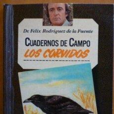 Libros de segunda mano: LOS CORVIDOS - CUADERNOS DE CAMPO Nº 17 - FELIX RODRIGUEZ DE LA FUENTE. Lote 167690860