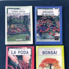 Libros de segunda mano: 4 LIBROS / GUIAS JARDIN BLUME /CREAR PEQUEÑO JARDIN -JARDINERIA MACETAS - LA PODA - BONSAI / SIN USO. Lote 167717676