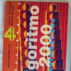 Libros de segunda mano de Ciencias: ALGORITMO 2000 MATEMÁTICAS SECUNDARIA OPCIÓN A - J. VIZMANOS / M. ANZOLA - ED. SM - VER INDICE. Lote 167732884
