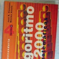 Libros de segunda mano de Ciencias: ALGORITMO 2000 MATEMÁTICAS SECUNDARIA OPCIÓN B - J. VIZMANOS / M. ANZOLA - ED. SM - VER INDICE. Lote 167733360