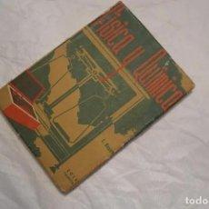 Libros de segunda mano de Ciencias: FISICA Y QUIMICA 1940. Lote 167744412
