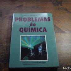 Libri di seconda mano: PROBLEMAS DE QUIMICA, LOPEZ CANCIO, ULPGC Y CCPC, 1995. Lote 167795776