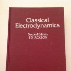 Libros de segunda mano de Ciencias: CLASSICAL ELECTRODYNAMICS. J. D. JACKSON. Lote 167822028