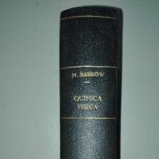 Libros de segunda mano de Ciencias: QUÍMICA FÍSICA GORDON M. BARROW ED. REVERTÉ 1964. Lote 167823724