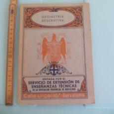 Libros de segunda mano de Ciencias: GEOMETRIA DESCRIPTIVA. 1941 SERVICIO DE EXTENSIÓN DE ENSEÑANZAS TÉCNICAS, DIPUTACION BARCELONA. Lote 167873456