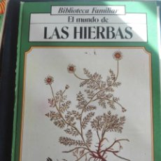 Libros de segunda mano: EL MUNDO DE LAS HIERBAS EDITA VIDORAMA. Lote 167901580