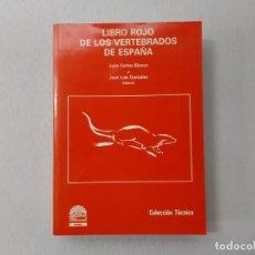 Libros de segunda mano: LIBRO ROJO DE LOS VERTEBRADOS DE ESPAÑA. Lote 167922052